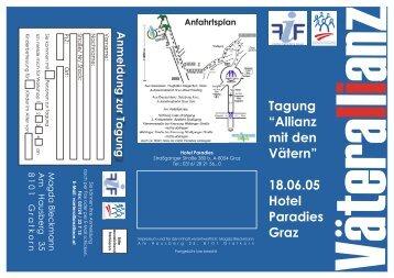 """Tagung """"Allianz mit den Vätern"""" 18.06.05 Hotel Paradies Graz"""
