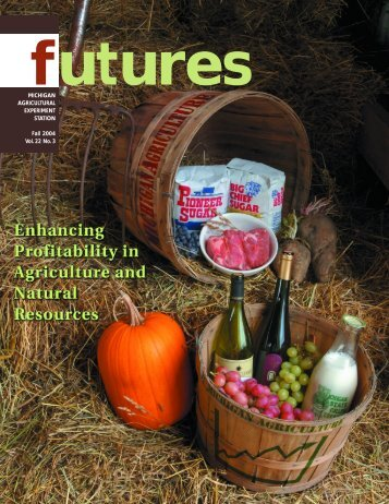 Enhancing Profitability in Michigan Agriculture and Natural Resources