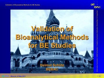 Validation of Bioanalytical Methods for BE Studies - BEBAC ...