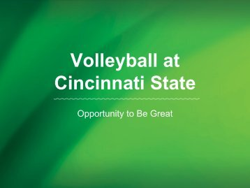 Why Volleyball? - Cincinnati State