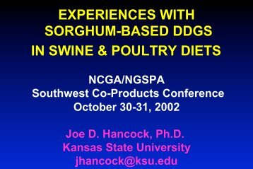 experiences with sorghum-based ddgs in swine & poultry diets