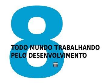 MDG 8: Todo mundo trabalhando pelo desenvolvimento - World ...