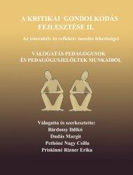 A kritikai gondolkodás fejlesztése II. - pedtamop412b.pte.hu - Pécsi ...