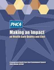 2003 Annual Report - Pennsylvania Health Care Cost Containment ...