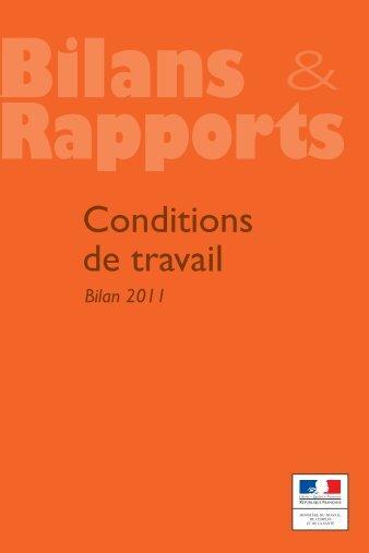 Bilans et rapports Conditions de travail - 2011 - Ministère du Travail ...
