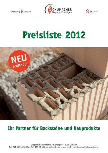 Preisliste 2012 - Ziegelei Schumacher Körbligen Gisikon