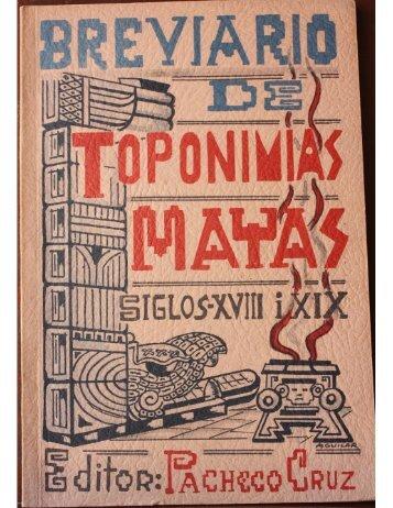 Breviario  de  Toponimias  Mayas. 1957.Profr. Santiago Pacheco Cruz. pdf