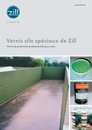 Vernis silo spéciaux de Zill