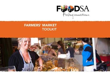 DOWNLOAD: Farmers' Market Toolkit - Food South Australia