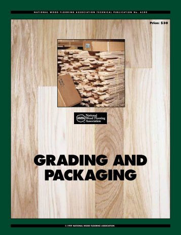 GRADING AND PACKAGING   Golden State Flooring