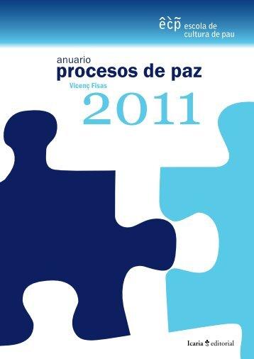 Anuario de Procesos de Paz 2011 - Escola de Cultura de Pau ...