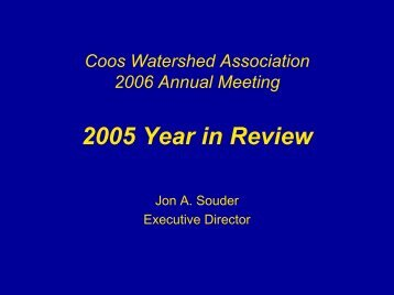 2005 Year in Review - Coos Watershed Association