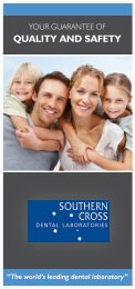 Quality and Safety - Southern Cross Dental Laboratories