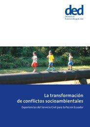La transformación de conflictos socioambientales - Ziviler ...