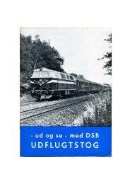 DSB Udflugtstog - Jernbanearkivalier