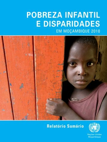 pobreza infantil e disparidades - UNICEF Mozambique - Home page
