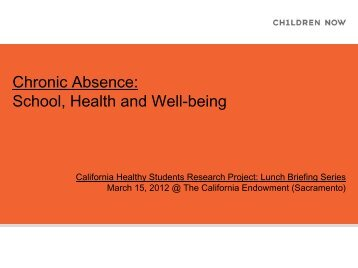Chronic Absence: School, Health and Well-being - Children Now
