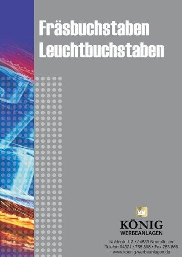 Unseren Katalog für Fräs- und Leuchtbuchstaben im pdf Format (8MB)