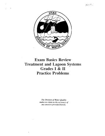 Exam Basics Review Treatment and Lagoon Systems Grades I & II ...