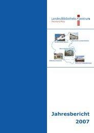Das Jahr 2007 - Landesbibliothekszentrum Rheinland-Pfalz