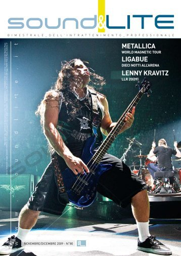 METALLICA LIGABUE LENNY KRAVITZ - Sound and Lite