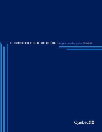 Rapport annuel de gestion 2001-2002 - Le Curateur public du Québec
