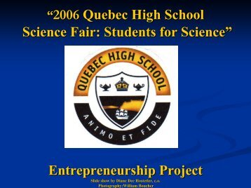 2006 Quebec High School Science Fair: Students for ... - Inforoute FPT