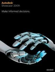 Autodesk® Showcase™ 2009 Make informed decisions.
