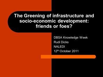 The Greening Of Infrastructure And Socio-economic Development