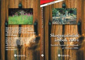 Skogsstatistisk årsbok 2004 - Skogsstyrelsen
