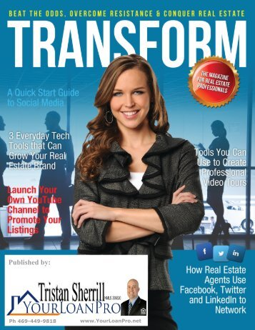Transform Issue 1 - THE MAGAZINE FOR REAL ESTATE PROFESSIONALS