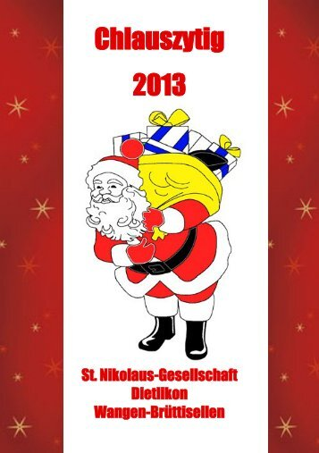 Chlauszytig 2013 - Sankt-Nikolaus-Gesellschaft Dietlikon, Wangen ...