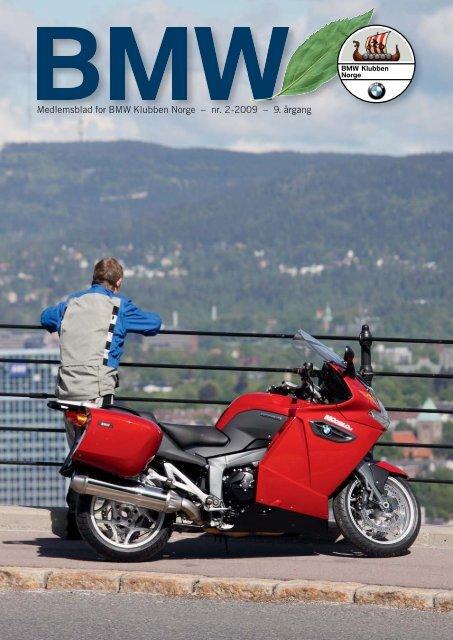 Medlemsblad for BMW Klubben Norge – nr. 2-2009 – 9. årgang Me ...