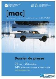 Dossier de presse LE PONT - mac marseille - Marseille Provence ...