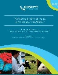 """2009 """"Aspectos Bioéticos de la Experimentación Animal"""" - Conicyt"""