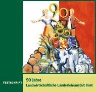 Festschrift zur 90-Jahr-Feier - LLA IMST
