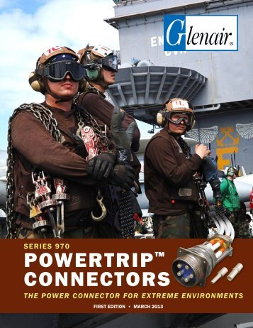 Series 970 PowerTrip™ Connectors - Glenair, Inc.