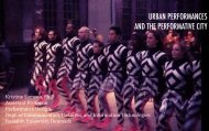 URBAN PERFORMANCES AND THE PERFORMATIVE CITY