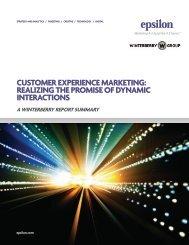 customer experience marketing: realizing the promise of ... - Epsilon