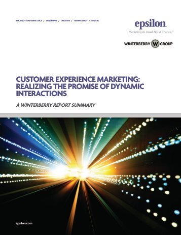 customer experience marketing: realizing the promise of ... - Epsilon