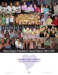 Sigma Kappa Foundation Annual Report 2004-2005 - The Sigma ...