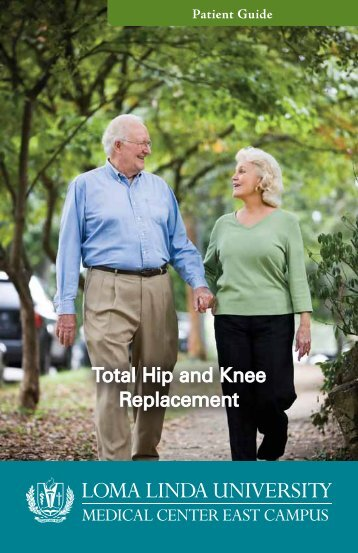 Total Hip and Knee Replacement - Loma Linda University Medical ...