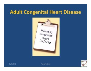 Adult Congenital Heart Disease Adult Congenital Heart Disease