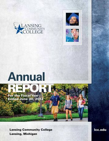 2012 LCC Annual Report - Lansing Community College