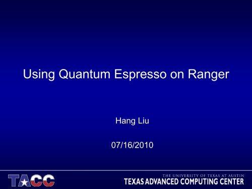 Hang Liu, TACC presentation - Teragridforum org