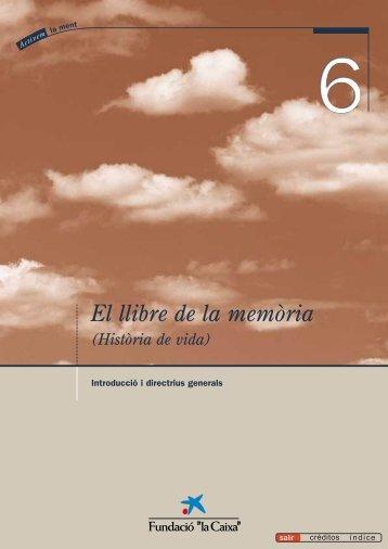 """El llibre de la memòria - Obra Social """"la Caixa"""""""