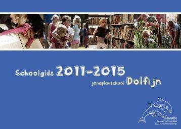Schoolgids 2011-2015 - Jenaplanschool Dolfijn