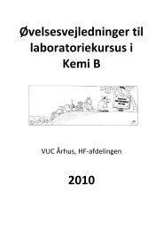 Øvelsesvejledninger til laboratoriekursus i Kemi B 2010 - VUC Aarhus