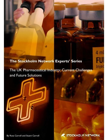 The Stockholm Network Experts' Series The UK Pharmaceutical ...