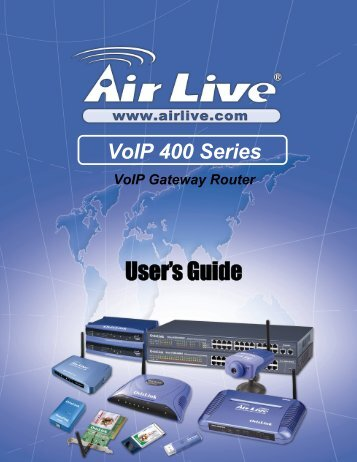 AirLive VoIP-400 Series User's Manual - kamery airlive airlivecam